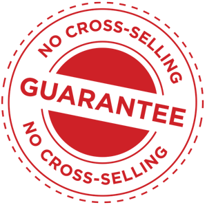 NO CROSS-SELLING GAURENTEED